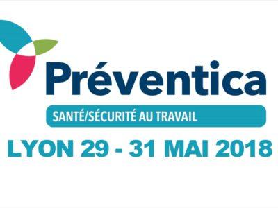 Salon Préventica à Lyon du 29 au 31 mai 2018