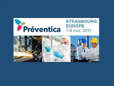 Salon Préventica à Strasbourg du 7 au 9 novembre 2017